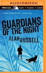 Guardians of the Night - Alan Russell