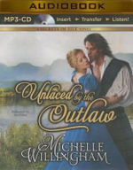 Unlaced by the Outlaw - Michelle Willingham
