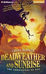 Deadweather and Sunrise - Geoff Rodkey