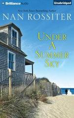Under a Summer Sky - Nan Rossiter