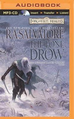 The Lone Drow : Hunter's Blades Trilogy - R A Salvatore