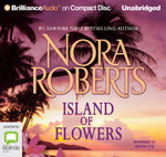 Island of Flowers - Nora Roberts