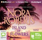 Island Of Flowers (MP3) - Nora Roberts