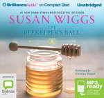 The Beekeeper's Ball (MP3) : Bella Vista #2 - Susan Wiggs