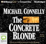 The Concrete Blonde : Harry Bosch #3 - Michael Connelly