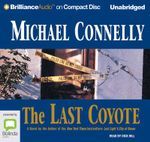 The Last Coyote : Harry Bosch #4 - Michael Connelly