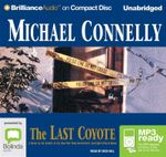 The Last Coyote (MP3) : Harry Bosch #4 - Michael Connelly