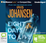 Eight Days To Live (MP3) : Eve Duncan #10 - Iris Johansen