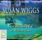 Summer at Willow Lake : Lakeshore chronicles #1 - Susan Wiggs