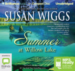 Summer At Willow Lake (MP3) : Lakeshore chronicles #1 - Susan Wiggs