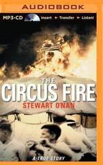 The Circus Fire - Stewart O'Nan