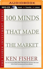 100 Minds That Made the Market - Kenneth L Fisher