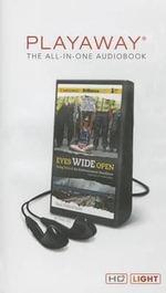Eyes Wide Open : Going Behind the Environmental Headlines - Paul Fleischman
