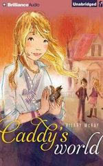 Caddy's World - Hilary McKay