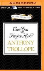 Can You Forgive Her? : Pallisers - Anthony Trollope, Ed
