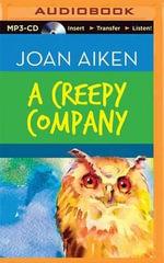 A Creepy Company - Joan Aiken