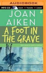 A Foot in the Grave - Joan Aiken