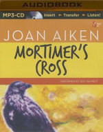 Mortimer's Cross - Joan Aiken