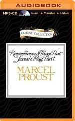 Remembrance of Things Past : Swann's Way, Part 1 - Marcel Proust