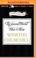 The Second World War : Alone - Sir Winston S Churchill
