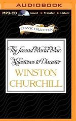 The Second World War : Milestones to Disaster - Sir Winston S Churchill