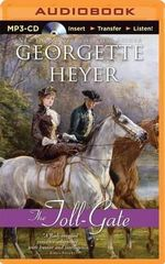 The Toll-Gate - Georgette Heyer