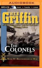 The Colonels - W E B Griffin