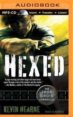 Hexed : Iron Druid Chronicles - Kevin Hearne