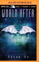 World After : Penryn & the End of Days - Susan Ee