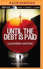 Until the Debt Is Paid - Alexander Hartung