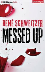 Messed Up - Rene Schweitzer