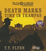 Death Marks Time in Trampas - T T Flynn