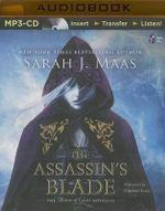 The Assassin's Blade : The Throne of Glass Novellas - Sarah J Maas