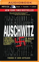 Auschwitz : A Doctor's Eyewitness Account - Miklos Nyiszli