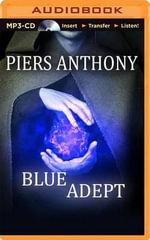 Blue Adept : Apprentice Adept - Piers Anthony