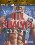 Blue Flame : Firefighters - Jill Shalvis
