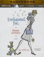 Enchanted, Inc. : Enchanted, Inc. - Shanna Swendson