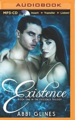 Existence : Existence - Abbi Glines
