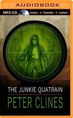 The Junkie Quatrain - Peter Clines