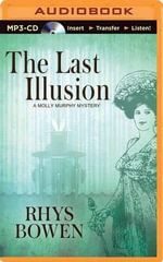 The Last Illusion : Molly Murphy Mysteries - Rhys Bowen