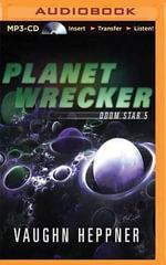 Planet Wrecker : Doom Star - Vaughn Heppner