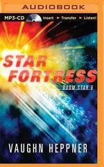 Star Fortress : Doom Star - Vaughn Heppner