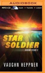 Star Soldier : Doom Star - Vaughn Heppner