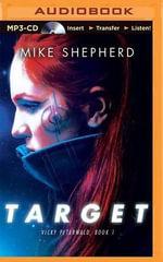 Target : Vicky Peterwald - Mike Shepherd