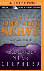 They Also Serve : Jump Universe - Mike Shepherd