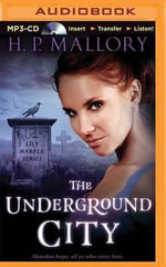 The Underground City - H P Mallory