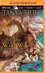 The Wild Ways - Tanya Huff