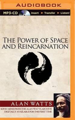 The Power of Space and Reincarnation - Alan Watts