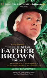 The Innocence of Father Brown, Volume 2 : A Radio Dramatization - G K Chesterton