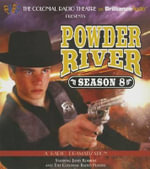 Powder River - Season Eight : A Radio Dramatization - Jerry Robbins